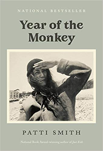 YEAR OF THE MONKEY by Patti Smith  $16.00 paperback 9781984898920