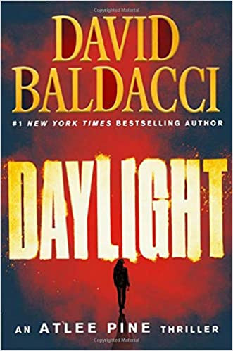 DAYLIGHT by David Baldacci  $29.00 hardcover 9781538761694