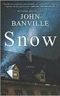 SNOW by John Banville  $16.99 paperback 9781335629036