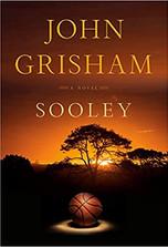 SOOLEY by John Grisham  $28.95 hardcover 9780385547680
