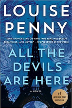 ALL THE DEVILS ARE HERE by Louise Penny  $17.99 paperback 9781250145246