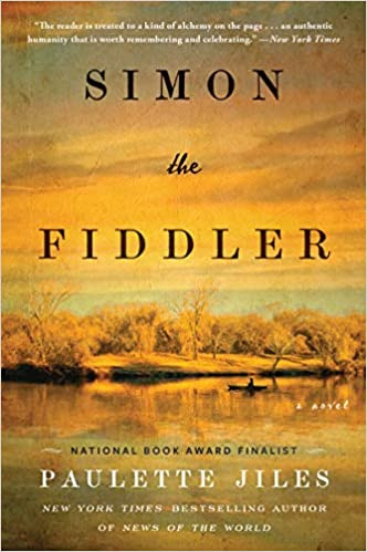 SIMON THE FIDDLER by Paulette Jiles  $16.99 paperback 9780062966759