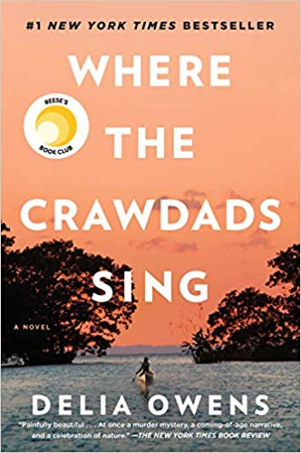 WHERE THE CRAWDADS SING by	 Delia	Owens	hardcover	$26.00		9780735219090