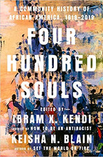 FOUR HUNDRED SOULS ed. by Ibram X Kendi  $32.00 hardcover 9780593134047
