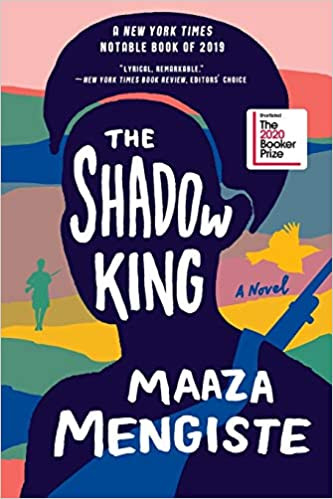 THE SHADOW KING by Maaza Mengiste  $17.95 paperback 9780393358513