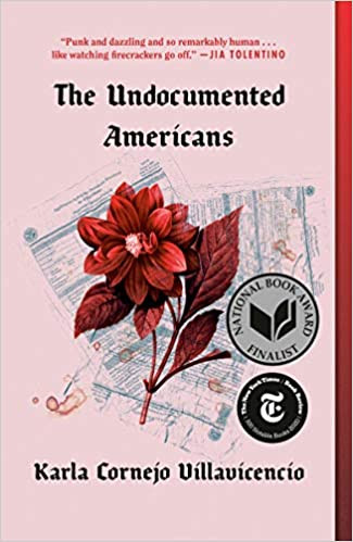 THE UNDOCUMENTED AMERICANS by Karla Cornejo Villavicencio  $17.00 paperback 9780399592706