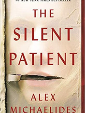 THE SILENT PATIENT by Alex Michaelides  $17.99 paperback 9781250301703