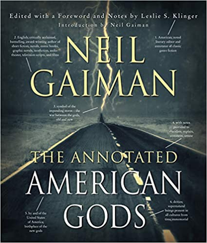 THE ANNOTATED AMERICAN GODS by Neil Gaiman  $50.00 hardcover 9780062896261