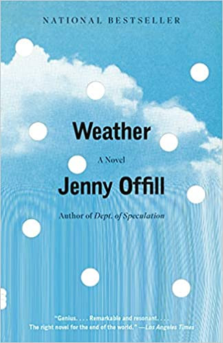WEATHER by Jenny Offill  $16.00 paperback 9780345806901