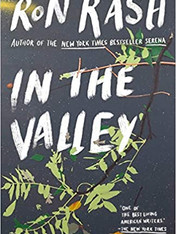 IN THE VALLEY by Ron Rash  $16.00 paperback 9780525564225