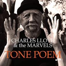 TONE POEM Charles Lloyd