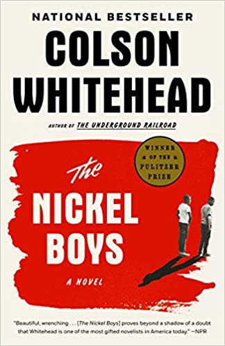 THE NICKEL BOYS by Colson Whitehead  $15.95 paperback 9780345804341