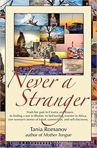NEVER A STRANGER by Tania Romanov  $15.99 paperback 9780997761931