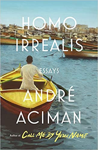 HOMO IRREALIS by Andre Aciman  $27.00 hardcover 9780374171872