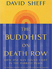 THE BUDDHIST ON DEATH ROW by David Sheff  $17.00 paperback 9781982128487