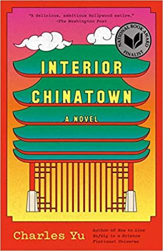 INTERIOR CHINATOWN by Charles Yu  $16.00 paperback 9780307948472