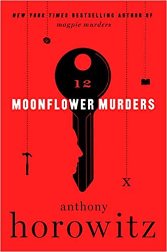 THE MOONFLOWER MURDERS by Anthony Horowitz  $28.99 hardcover 9780062955456