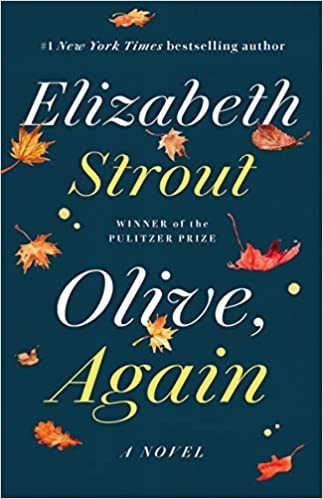 OLIVE, AGAIN by Elizabeth Strout  $18.00 paperback 9780812986471