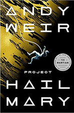 PROJECT HAIL MARY by Andy Weir  $28.99 hardcover 9780593135204