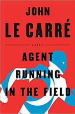 AGENTS RUNNING IN THE FIELD  $17.00 paperback 9781984878892