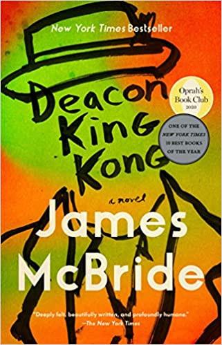 DEACON KING KONG by James McBride  $17.00 paperback 9780735216730