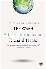 THE WORLD by Richard Haass  $18.00 paperback 9780399562419