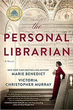 THE PERSONAL LIBRARIAN by Marie Benedict  $27.00 hardcover 9780593101537