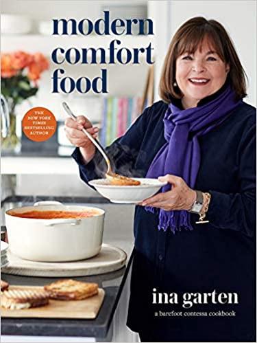 MODERN COMFORT FOOD by Ina Garten  $35.00 hardcover 9780804187060