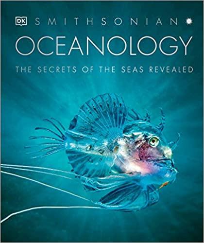 OCEANOLOGY by Dorling Kindersley  $50.00 hardcover 9780744020502