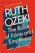 THE BOOK OF FORM AND EMPTINESS by Ruth Ozeki.jpg