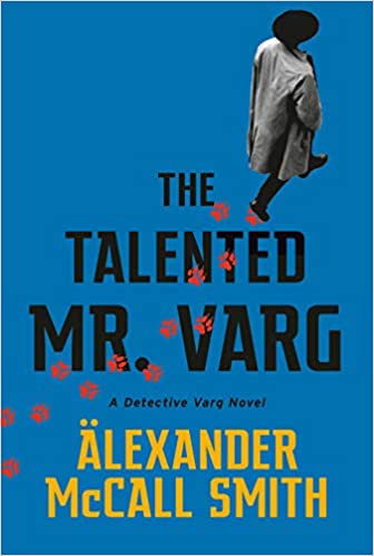THE TALENTED MR. VARG by Alexander McCall Smith  $16.00 paperback 9780593081228