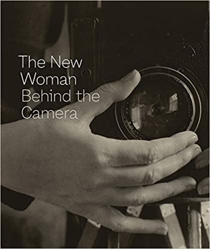 THE NEW WOMAN BEHIND THE CAMERA by Andrea Nelson  $60.00 hardcover 9781942884743