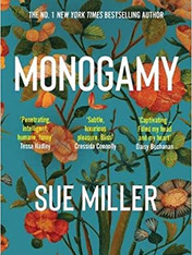 MONOGAMY by Sue Miller  $17.00 paperback 9780062969668