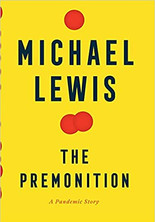 THE PREMONITION by Michael Lewis  $30.00 hardcover 9780393881554