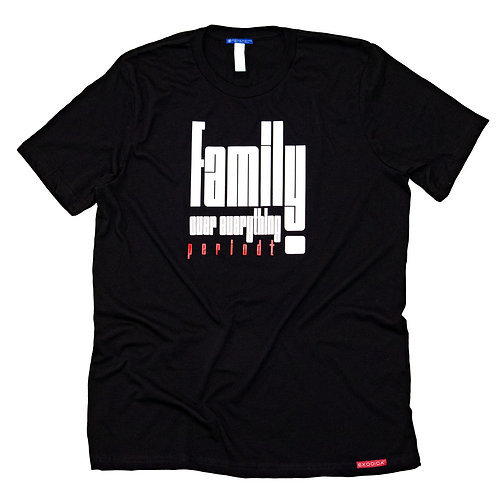 Family over everything T-shirt