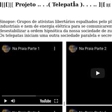 Meu blog registrando os textos e vídeos do projeto Telepatia, até 2005
