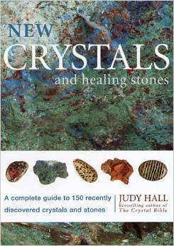 NEW CRYSTALS AND HEALING STONE BOOK