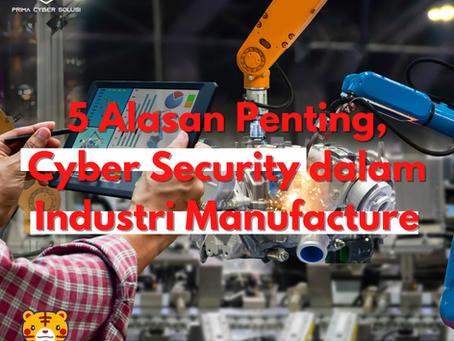 5 Alasan, Kenapa Industri Manufaktur Perlu Cyber Security
