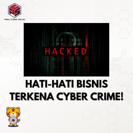 Hati-Hati Cyber Attack Pada Bisnis Anda!