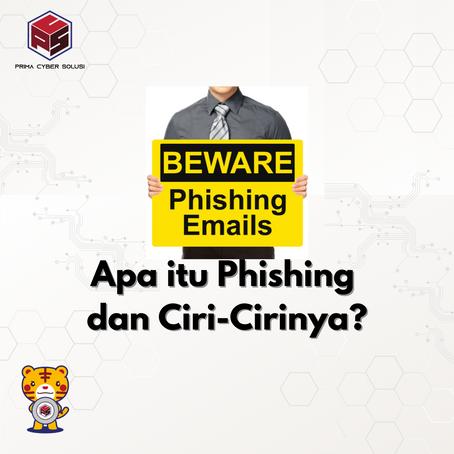 """Apa Itu Phishing dan Apa Ciri-cirinya?"""