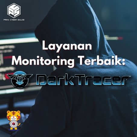 Layanan Monitoring Terbaik: Keunggulan Dark Tracer