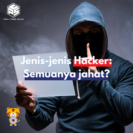 Kenali jenis-jenis Hacker, 1 diantaranya BAIK loh!