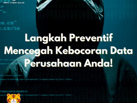 Langkah Preventif Mencegah Kebocoran Data Perusahaan Anda!