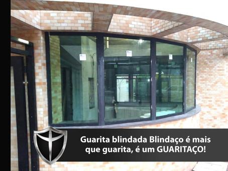 Guarita blindada Blindaço, qualidade certificada e 5 anos de garantia total.
