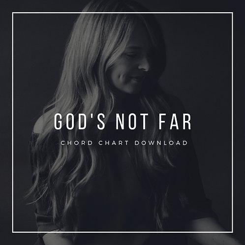 God's Not Far Chord Chart
