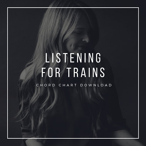 Listening For Trains Chord Chart