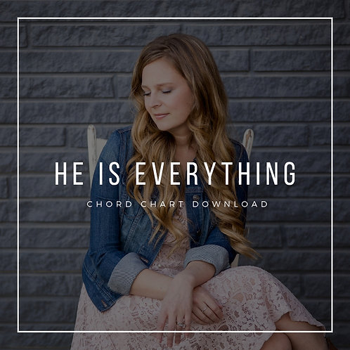 He Is Everything Chord Chart (song)