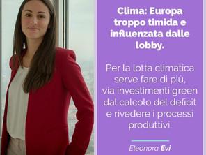 CLIMA: EUROPA TROPPO TIMIDA E INFLUENZATA DALLE LOBBY?