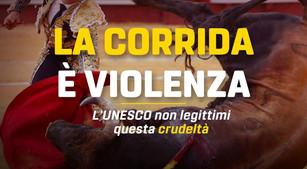 ❌🐃 L'UNESCO NON LEGITTIMI LA VIOLENZA E LA CRUDELTÀ DELLE CORRIDE!