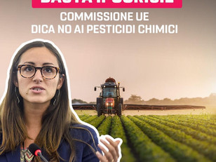 PESTICIDI: COMMISSIONE UE DICA SE VUOLE RISPETTARE GLI IMPEGNI DEL GREEN DEAL O ASCOLTARE LE LOBBY